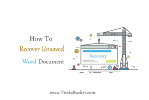 how to recover unsaved word document man